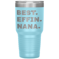 BEST EFFIN NANA With Hearts * Vacuum Tumbler 30 oz. - ArtsyMod.com