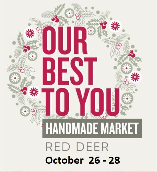 Our Best To You Handmade Market - Red Deer October 26 - 28 - SLO Fashion Handbags