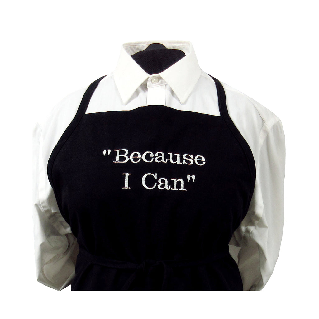 """Because I Can"" Basic Apron"