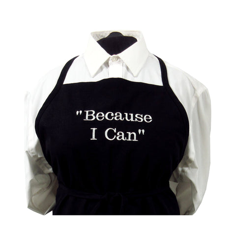 """Because I Can"" Priscilla Batzell Apron by Handes of a Woman"