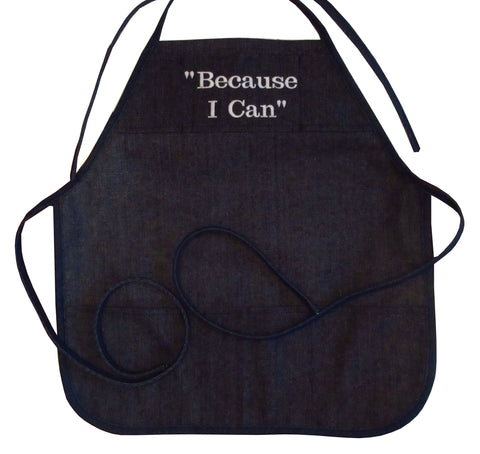 """Because I Can"" Priscilla Batzell 6 Pocket Denim Cobbler Apron Made in USA with Strap Options"