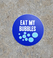 EAT MY BUBBLES swim sticker ROUND , vinyl, waterproof