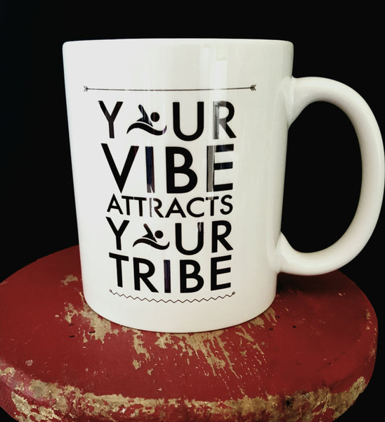 Your Vibe Attracts Your Tribe, custom 11oz coffee mug - FlipTurnTags