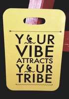 Your Vibe Attracts Your Tribe Water Polo Bag Tag - FlipTurnTags