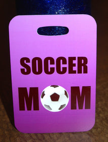 Soccer Mom Soccer Bag Tag Luggage Tag - FlipTurnTags