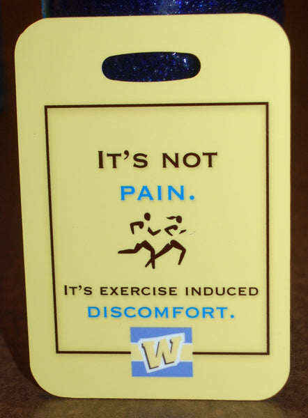 It's Not Pain, It's exercise induced discomfort Track Running Bag Tag - FlipTurnTags
