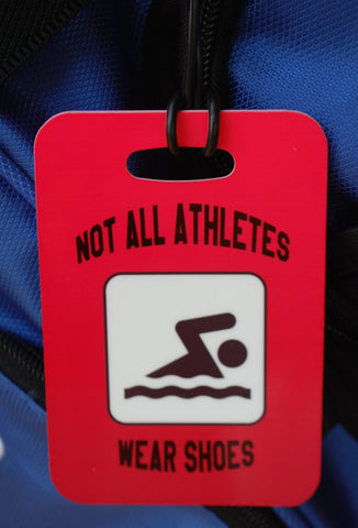 Not All Athletes Wear Shoes Swim Bag Tag, Sport Bag Tag, Swim Team Bag Tag, Swim Party favor - FlipTurnTags