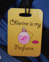 Chlorine is My Perfume Bag Tag - FlipTurnTags