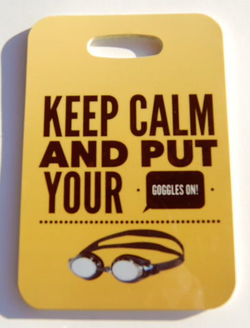 Keep Calm and Put Your Goggles on Swim Bag Tag, Sport Bag Tag, Swim Team Bag Tag triathlon triathlete - FlipTurnTags