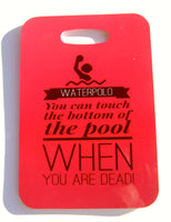 You Can Touch The Bottom... Water Polo bag tag - FlipTurnTags