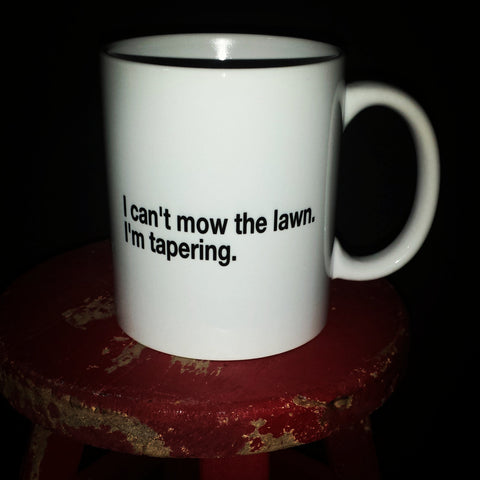 I can't mow the lawn custom coffee mug - FlipTurnTags