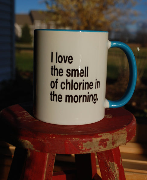 I love the smell of chlorine custom coffee mug - FlipTurnTags