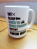 Swim Mom Eat Sleep Drive... custom 15oz coffee mug - FlipTurnTags