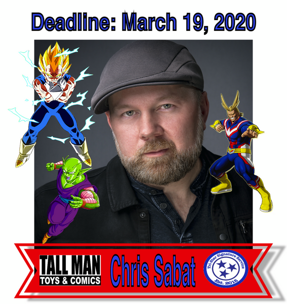 Chris Sabat Pre-Order Drop-off (DBZ) - CHX
