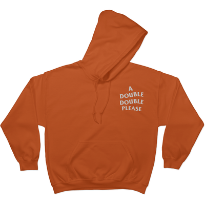 A Double Double Please - Hoodie S / Orange