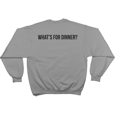 Dadism What's For Dinner? - Sweater