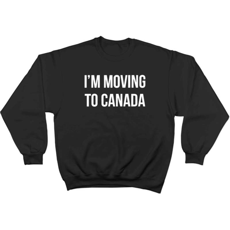 i m moving to canada sweater 6dad 6dad