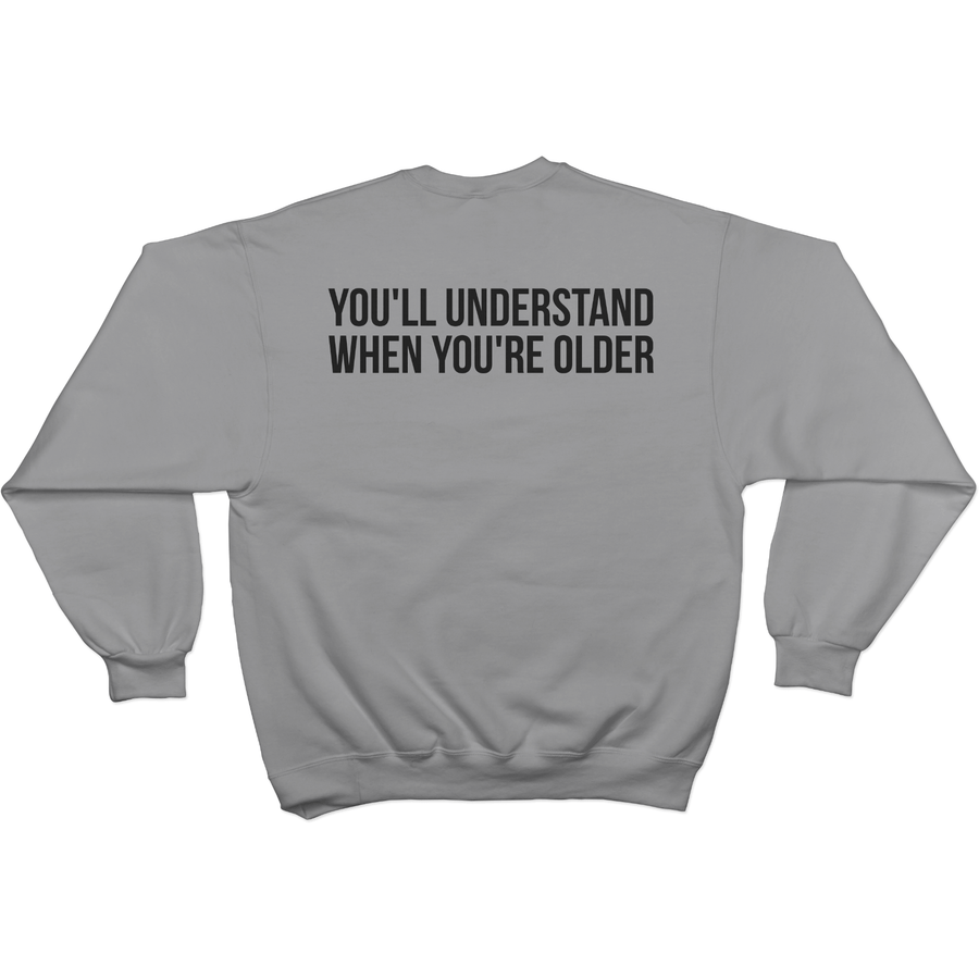 Momism - You'll understand when you're older - Sweater