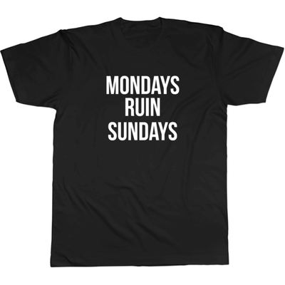 Monday Ruin Sundays - Tee Norm Kelly 6DAD Hockey Dad Toronto Dad 6STORE Formosa Labs Dad Shirt Toronto Shirts Toronto Merchandise