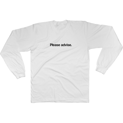 Please Advise - Long Sleeve Tee Norm Kelly 6DAD Hockey Dad Toronto Dad 6STORE Formosa Labs Dad Shirt Toronto Shirts Toronto Merchandise