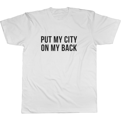Put My City On My Back - Tee Norm Kelly 6DAD Hockey Dad Toronto Dad 6STORE Formosa Labs Dad Shirt Toronto Shirts Toronto Merchandise