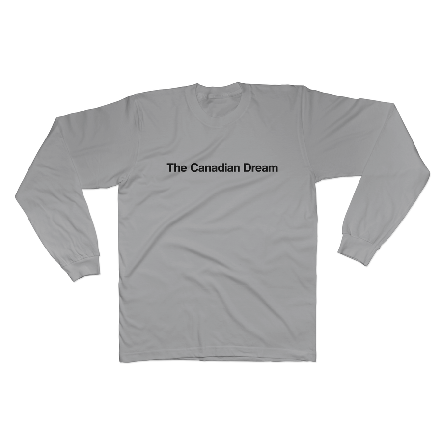 The Canadian Dream - Long Sleeve Tee Norm Kelly 6DAD Hockey Dad Toronto Dad 6STORE Formosa Labs Dad Shirt