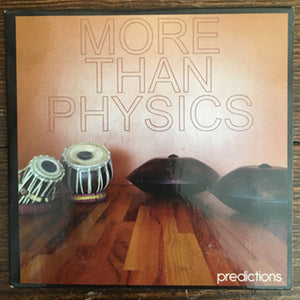 MORE THAN PHYSICS : PREDICTIONS (2015)