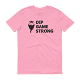 Light Pink Dip Game Strong, Strawberry t-shirt for bakers & sweet treat makers who rock at making dipped treats such as chocolate covered strawberries.