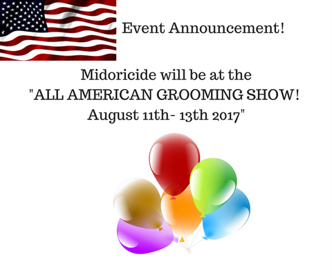 Midoricide at all american grooming show, illinois
