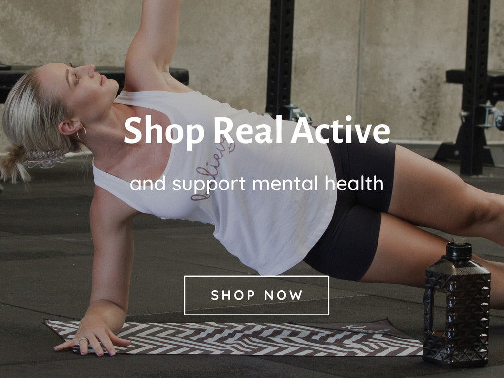 Shop Real Active and support mental health