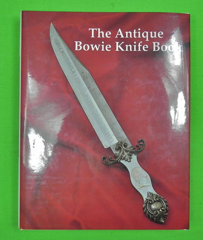 US 1990 Limited Edition THE ANTIQUE BOWIE KNIFE BOOK by Bill Adams # 910 of 1100