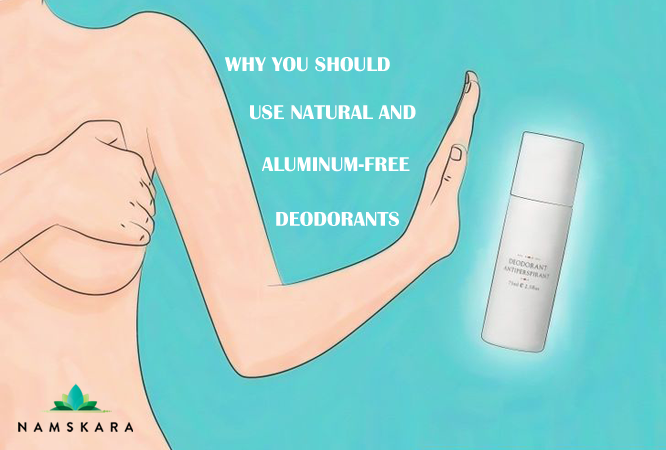 Why You Should Use Natural and Aluminum Free Deodorants