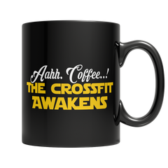 Limited Edition - Aahh Coffee..! The Crossfit Awakens, 11oz Black Mug  | Evan Mila - EvanMila.com