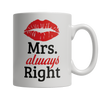 Limited Edition - Mrs. Always Right
