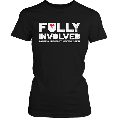 Limited Edition - Fully Involved NURSE, Unisex Shirt  | Evan Mila - EvanMila.com