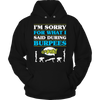 Image of I'm Sorry For What I Said During Burpees, Unisex Shirt  | Evan Mila - EvanMila.com