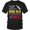 Image of Limited Edition - drink beer and smoke meat, Unisex Shirt  | Evan Mila - EvanMila.com