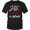 A Dogs Love Is Infinite, Unisex Shirt  | Evan Mila - EvanMila.com
