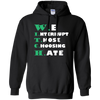 We Interrupt Those Choosing Hate Hoodie, Sweatshirts  | Evan Mila - EvanMila.com