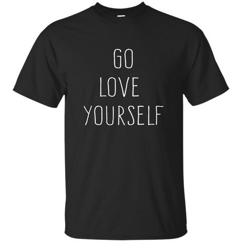 Go Love Yourself, Apparel  | Evan Mila - EvanMila.com