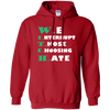 Image of We Interrupt Those Choosing Hate Hoodie, Sweatshirts  | Evan Mila - EvanMila.com