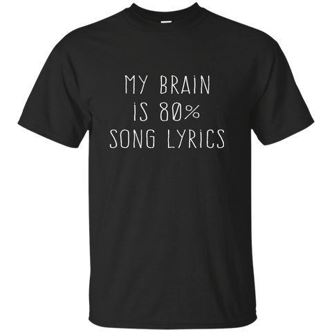 My Brain Is 80% Song Lyrics, Apparel  | Evan Mila - EvanMila.com