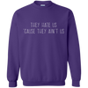 Image of They Hate Us 'Cause They Ain't Us, Apparel  | Evan Mila - EvanMila.com