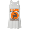 Image of Make Muscles Not Excuses, Apparel  | Evan Mila - EvanMila.com