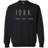 Image of IDRK, Apparel  | Evan Mila - EvanMila.com