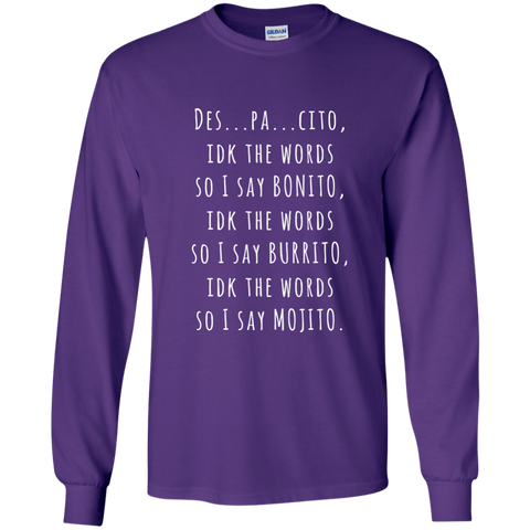 Des...pa..cito Long Sleeve Shirt - Limited Time Offer, T-Shirts  | Evan Mila - EvanMila.com