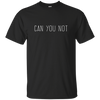 Can You Not, Apparel  | Evan Mila - EvanMila.com