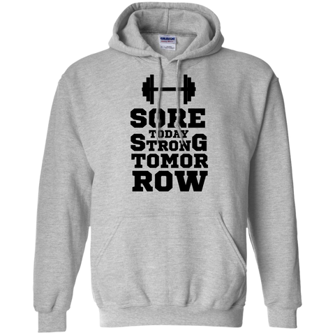 Sore Today Strong Tomorrow, Apparel  | Evan Mila - EvanMila.com