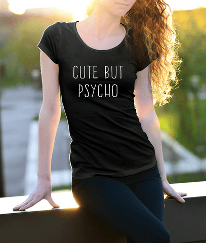 Cute But Psycho, Apparel  | Evan Mila - EvanMila.com