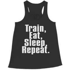 Limited Edition - Train,Eat,Sleep, Repeat, Bella Flowy Racerback Tank  | Evan Mila - EvanMila.com